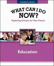 What Can I Do Now?: Education