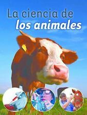 La ciencia de los animales  Animal Science (Exploremos la Ciencia) (Spanish Edit