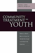 Community Treatment for Youth: Evidence-Based Interventions for Severe Emotional