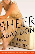 Sheer Abandon by Penny Vincenzi (2008, Paperback)