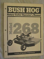 BUSH HOG MODEL 268 ROTARY CUTTER / MOWER OPERATOR'S MANUAL