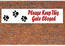 Please Close The Gate Dog Paw Design Metal Door Sign Gate Sign Shut the Gate