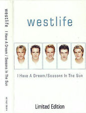 WESTLIFE I HAVE A DREAM SEASONS IN THE SUN LIMITED EDTION CASSETTE MAXI SINGLE