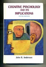 R. Anderson # COGNITIVE PSYCHOLOGY AND ITS IMPLICATIONS # Worth publishers 2000
