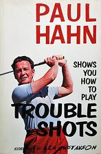 PAUL HAHN SHOWS YOU HOW TO PLAY TROUBLE SHOTS