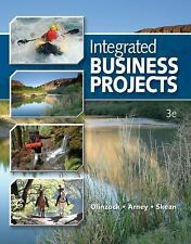 Integrated Business Projects by Olinzock, Anthony A., Arney, Janna, Skean, Wylm