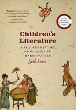 Children's Literature : A Reader's History from Aesop to Harry Potter by Seth...