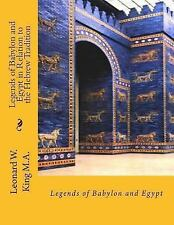 Legends of Babylon and Egypt in Relation to the Hebrew Tradition by Leonard...