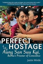 Perfect Hostage: A Life of Aung San Suu Kyi, Burma's Prisoner of-ExLibrary