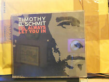 TIMOTHY B.SCHMITH - I'LL ALWAYS LET YOU IN - YOU ARE EVERYTHING-MOMENT OF TRUTH