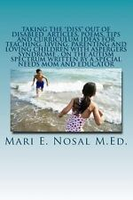 TAKING THE DISS OUT OF DISABLED ARTICLES, POEMS, - MARI E. NOSAL (PAPERBACK) NEW