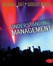 Understanding Management by Daft, Richard L.; Marcic, Dorothy