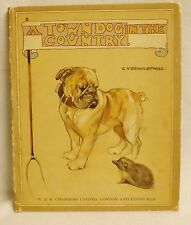 A town dog in the country by G Vernon Stokes, published 1924