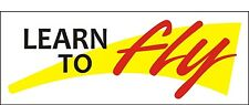 A169 Learn to Fly Airplane banner hangar garage Aviation School Aircraft signs