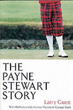 The Payne Stewart Story by Larry Guest (Paperback, 2002)