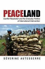 Problems of International Politics: Peaceland : Conflict Resolution and the...