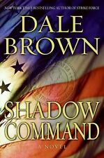 Shadow Command Bk. 14 by Dale Brown (2008, Hardcover)