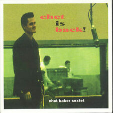 Chet Is Back! by Chet Baker (Trumpet/Vocals/Composer)/Chet Baker Sextet  CD