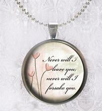 Bible Scripture Hebrews 13:5 Never Will I Leave You Pendant Charm or Keychain