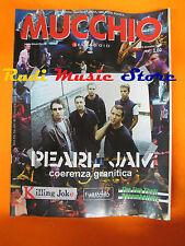 Rivista MUCCHIO SELVAGGIO 557/2003 Pearl Jam Killing Joke Decemberists  Nocd