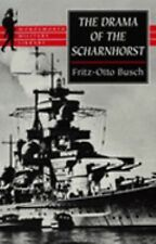 "The Drama of the ""Scharnhorst"" (Wordsworth Military Library)"
