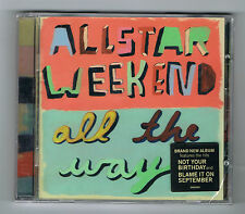 ALLSTAR WEEKEND - ALL THE WAY - CD 12 TITRES - 2011 - NEUF NEW NEU