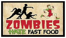 Fridge Magnet: ZOMBIES HATE FAST FOOD (Funny Walking Dead Humor)