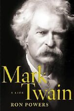 Mark Twain: A Life, Powers, Ron, Good Condition, Book