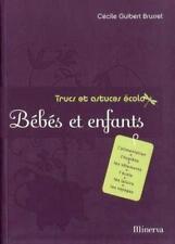 Collection : Trucs et astuces écolo - Bébés et enfants