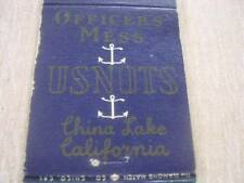 WW II Officers' Mess USNOTS China Lake California CA Matchcover  C