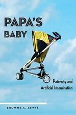Papa's Baby: Paternity and Artificial Insemination