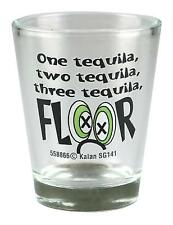 One Tequila, Two Tequila, Three Tequila, FLOOR Shot Glass ShotGlass Clear Glass
