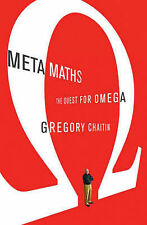 Meta Maths: The Quest for Omega by Gregory J. Chaitin (Hardback, 2006) as new