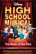 Disney's  High School Musical  The Book of the Film (Paperback, 2006)