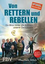 Von Rettern und Rebellen Thilo Sarrazin u. Klaus-Peter Willsch