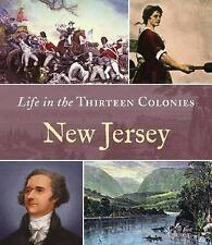 New Jersey (Life in the Thirteen Colonies)