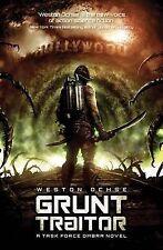 Grunt Traitor (Task Force Ombra 2), Weston Ochse, Very Good