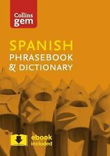 Collins Gem: Spanish Phrasebook and Dictionary by Collins Dictionaries Staff...