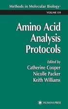 Methods in Molecular Biology Ser.: Amino Acid Analysis Protocols 159 (2010,...