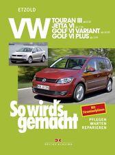WERKSTATTHANDBUCH SO WIRD´S WIRDS GEMACHT 151 VW TOURAN III 3 GOLF VI 6 VARIANT