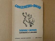 Cancionero Cancioneiro Da Bahia Dorival Caymmi, C Graciano 1947