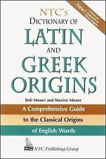 NTC's Dictionary of Latin and Greek Origins by