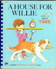 Vintage Children's Golden Board Book A HOUSE FOR WILLIE A Story About Time