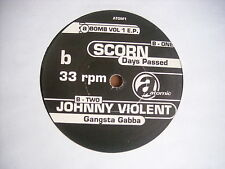 "DUB WAR OVER NOW / SCORN DAYS PASSED JOHNNY VIOLENT GANGSTA GABBA 7"" POLLICI NEW"