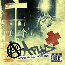 New My Last Good Deed [PA] by A Plus  CD Souls of Mischief Hieroglyphics