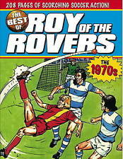 The Best of Roy of the Rovers: 1970s, Very Good Condition Book, David Sque, Tom