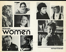 Delaware History - Women remembered, Edited by; Mary Sam Ward - SGD - 1977