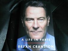 BRYAN CRANSTON SIGNED - A LIFE IN PARTS First Hardcover Edition NEW BREAKING BAD