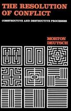 The Resolution of Conflict: Constructive and Destructive Processes (Carl Hovland