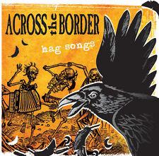 ACROSS THE BORDER - Hag songs CD NEU!   pogues, dropkick murphys anti flag